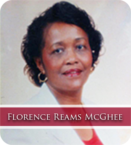 Florence Reams McGhee, Mother of the Founder